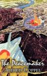 The Peacemaker - Alfred Coppel, Bob Martin