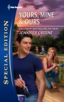 Yours, Mine & Ours - Jennifer Greene