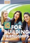 Top 10 Tips for Building Friendships - Dale-Marie Bryan