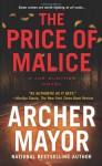 The Price of Malice - Archer Mayor
