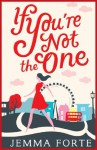 If You're Not the One - Jemma Forte
