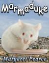 Marmaduke - Margaret Pearce