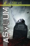 Asylum - Mark Allan Gunnells
