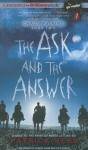 The Ask and the Answer - Patrick Ness, Nick Podehl, Angela Dawe