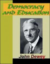 Democracy and Educations - John Dewey