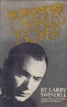 Charles Boyer: The Reluctant Lover - Larry Swindell