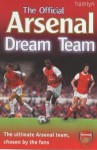 The Official Arsenal Dream Team - Adam Ward, Dave Smith, David O'Leary