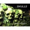 Skulls - Armand Rosamilia