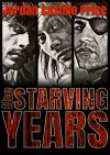 The Starving Years - Jordan Castillo Price