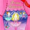 Prima Ballerina - Cecile Schoberle