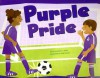 Purple Pride (Know Your Colors) - Christianne C. Jones, Todd Ouren, Christianne C.