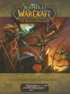 World of Warcraft: Monster Guide (Sword & Sorcery) - Jackie Cassada, Brandon Crowley, Richard Farrese
