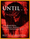 Until.. - Ruth Shelton