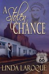 A Stolen Chance - Linda LaRoque