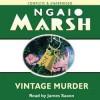 Vintage Murder - Ngaio Marsh