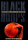 Black Hoops: The History of African-Americans in Basketball - Fredrick L. McKissack