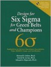 Design for Six SIGMA for Green Belts and Champions: Applications for Service Operations--Foundations, Tools, Dmadv, Cases, and Certification, (Paperback) - Howard Gitlow, David Levine, Edward Popovich