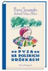 Pyza na polskich dróżkach, cz. 2 - Hanna Januszewska
