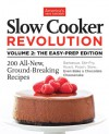 Slow Cooker Revolution, Volume 2: The Easy Prep Edition - Editors at America's Test Kitchen