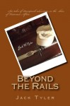 Beyond the Rails - Jack Tyler