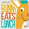 Bunny Eats Lunch - Michael Dahl, Oriol Vidal
