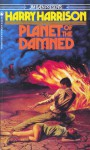 Planet of the Damned - Harry Harrison