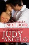 The Billionaire Next Door - Judy Angelo