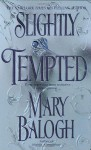 Slightly Tempted - Mary Balogh