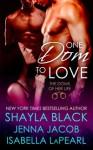 One Dom To Love - Shayla Black, Jenna Jacob, Isabella LaPearl