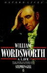 William Wordsworth: A Life (Oxford Lives) - Stephen Gill