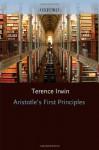 Aristotle's First Principles (Clarendon Aristotle Series) - Terence Irwin