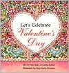 Let's Celebrate Valentines Day - Peter Roop, Katy Keck Arnsteen, Connie Roop