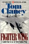 Fighter Wing: A Guided Tour of an Air Force Combat Wing (Guided Tour) - Tom Clancy, John D. Gresham