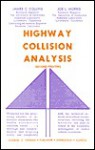 Highway Collision Analysis - James C. Collins, Joe L. Morris
