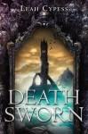 Death Sworn - Leah Cypess