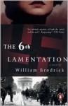 The 6th Lamentation - William Brodrick