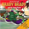 Brady Brady and the Super Skater - Mary Shaw