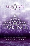 The Prince (The Selection) - Kiera Cass