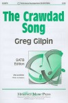 The Crawdad Song: SATB Edition - Greg Gilpin