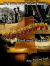 Mississippi: Past and Present - Amy Sterling Casil