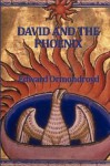 David and the Phoenix - Edward Ormondroyd