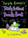 Purple Ronnie's Totally Brilliant Doodle Book - Purple Ronnie