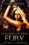 Fury: Children of Kria - Charlie Daye, Erin Dameron-Hill