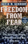 Freedom from Fear: The American People in Depression and War 1929-1945. Oxford History of the United States - David M. Kennedy