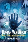 Human Variation: Races, Types, and Ethnic Groups (6th Edition) - Stephen Molnar