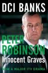 DCI Banks: Innocent Graves - Peter Robinson