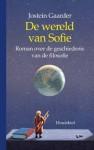 De wereld van Sofie: roman over de geschiedenis van de filosofie - Jostein Gaarder, Janke Klok, Lucy Pijttersen, Kim Snoeijing