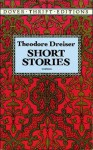 Short Stories - Theodore Dreiser