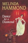 Dance for a Diamond - Melinda Hammond