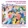 A Chair For My Mother and Other Stories (Audio) - Vera B. Williams, Martha Plimpton